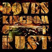 doves-kingdom-of-rust